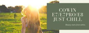 Cowin E7/E7 Pro/E8 Reviews|In-Depth Review and Comparison