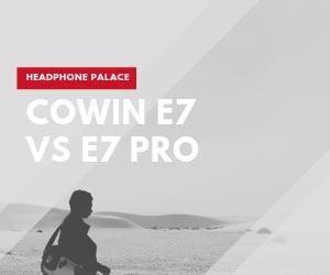 Cowin E7 vs E7 Pro | cowin e7 pro vs e7