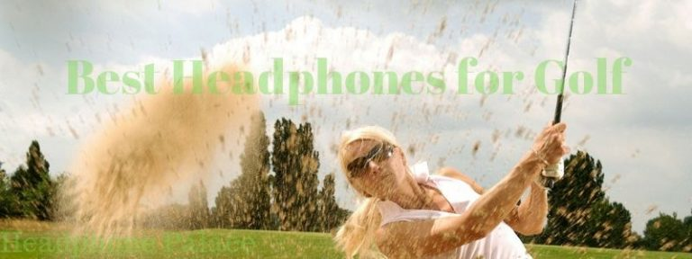 best headphones for golf