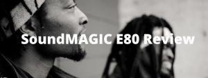 SoundMAGIC E80